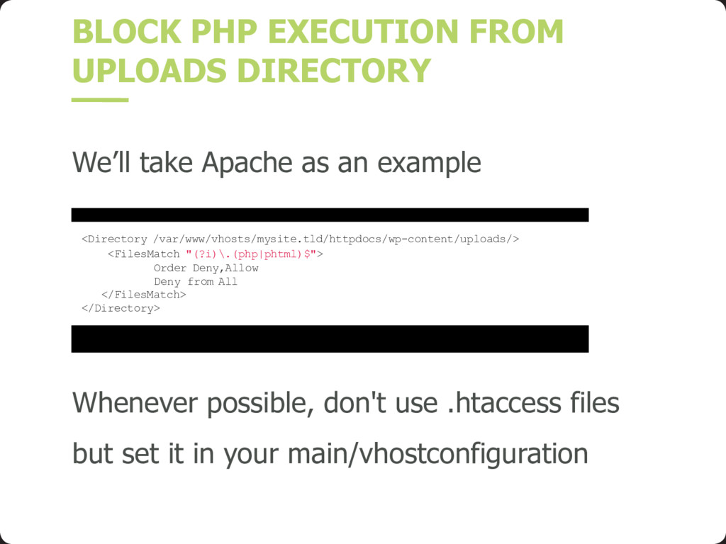 BLOCK PHP EXECUTION FROM UPLOADS DIRECTORY We'l...
