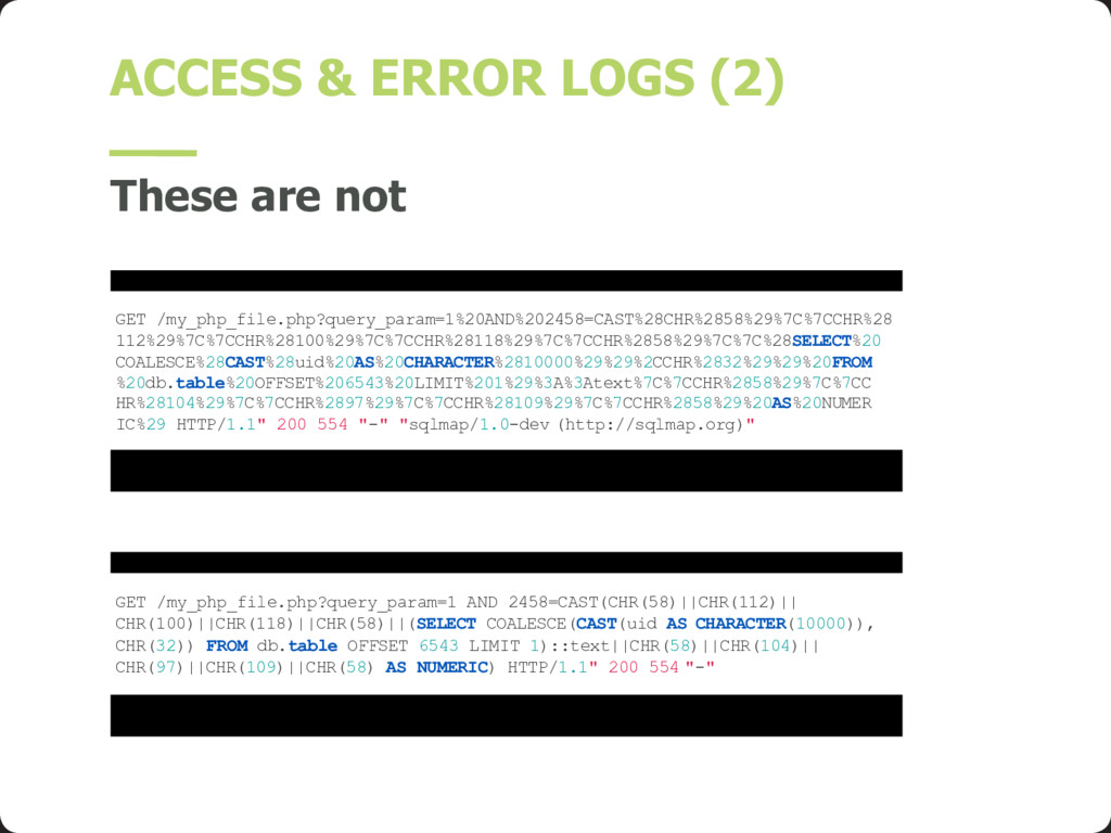 ACCESS & ERROR LOGS (2) These are not GET /my_p...
