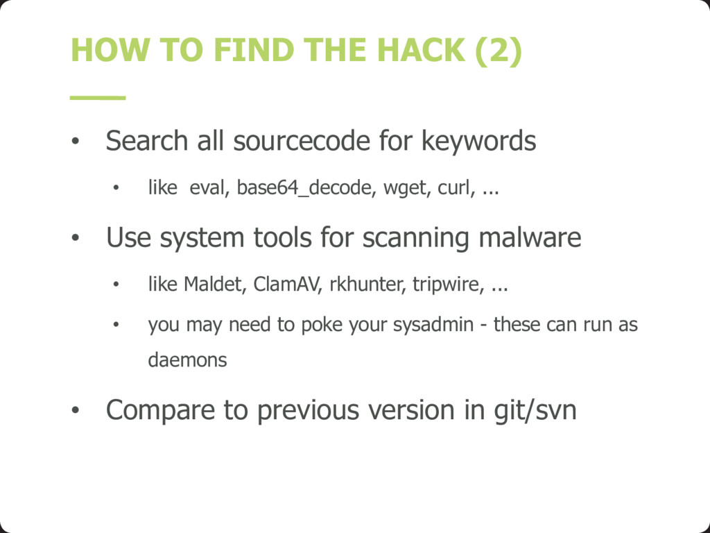 HOW TO FIND THE HACK (2) • Search all sourcecod...