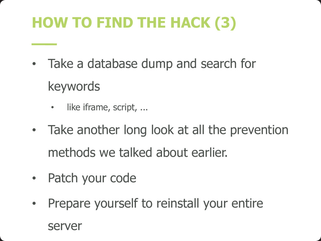 HOW TO FIND THE HACK (3) • Take a database dump...