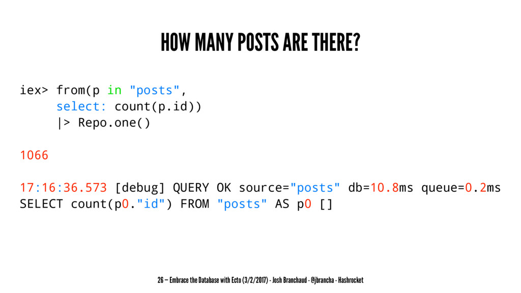 """HOW MANY POSTS ARE THERE? iex> from(p in """"posts..."""