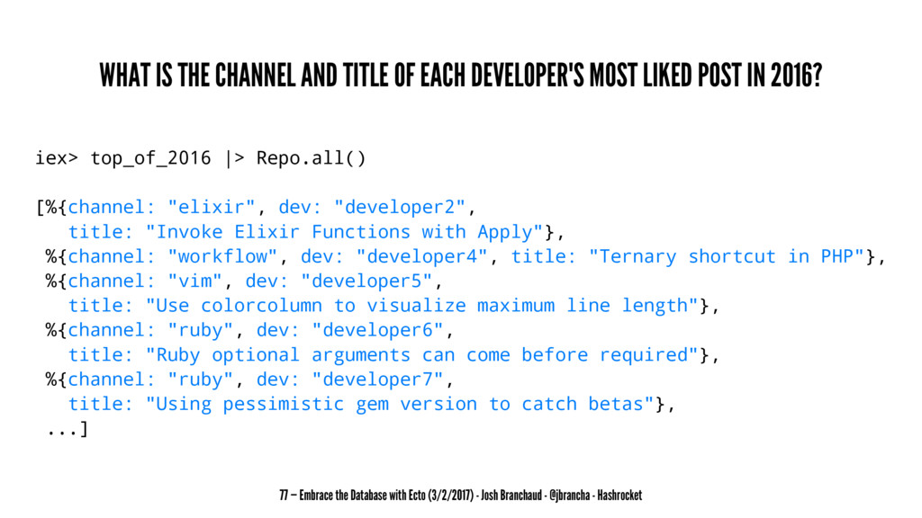 WHAT IS THE CHANNEL AND TITLE OF EACH DEVELOPER...