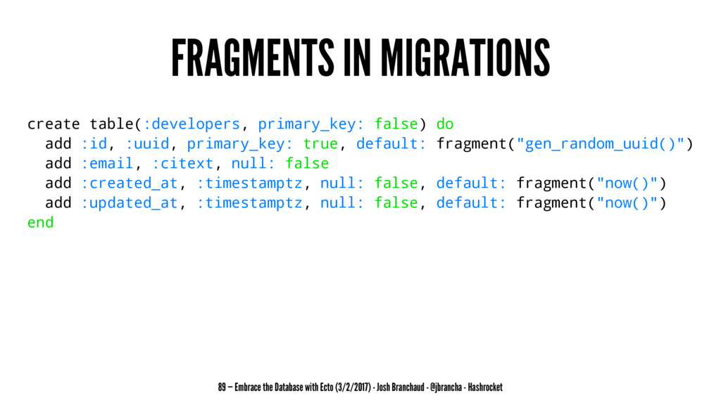 FRAGMENTS IN MIGRATIONS create table(:developer...