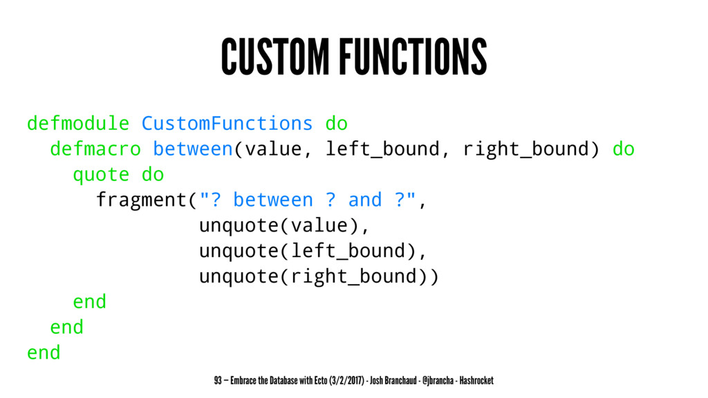 CUSTOM FUNCTIONS defmodule CustomFunctions do d...