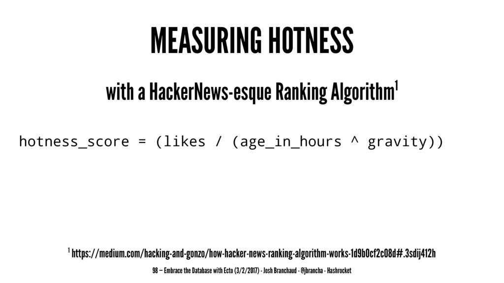 MEASURING HOTNESS with a HackerNews-esque Ranki...