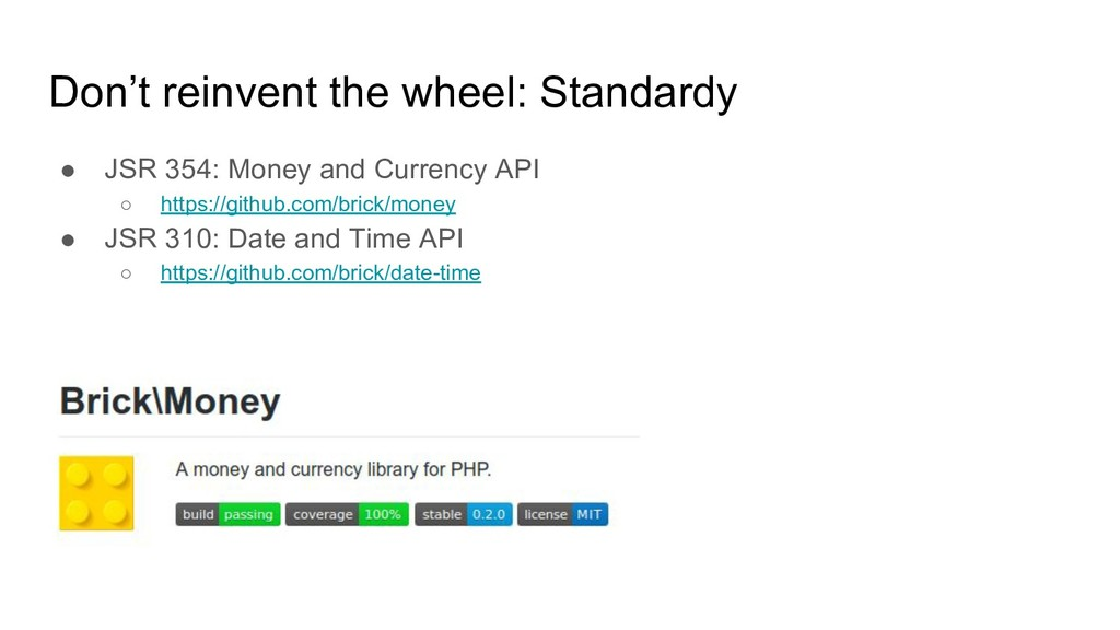 Don't reinvent the wheel: Standardy ● JSR 354: ...