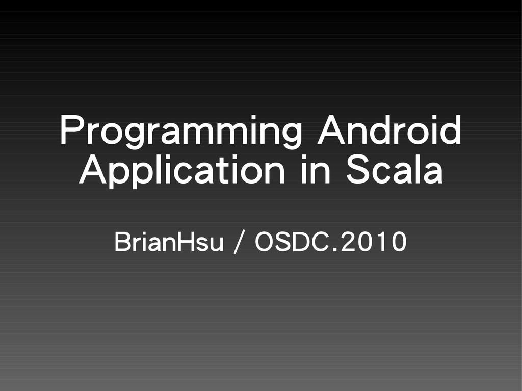 Programming Android Application in Scala BrianH...