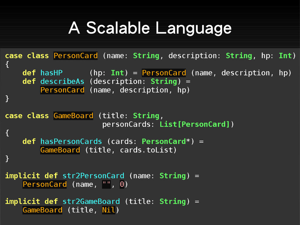 A Scalable Language
