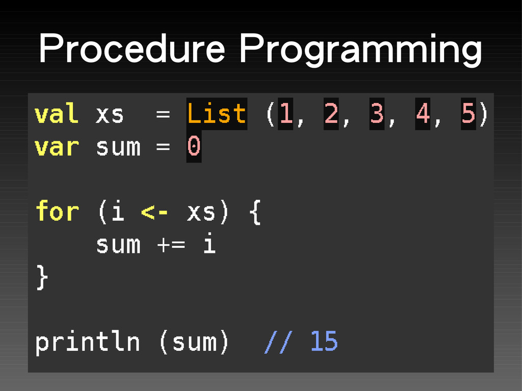 Procedure Programming