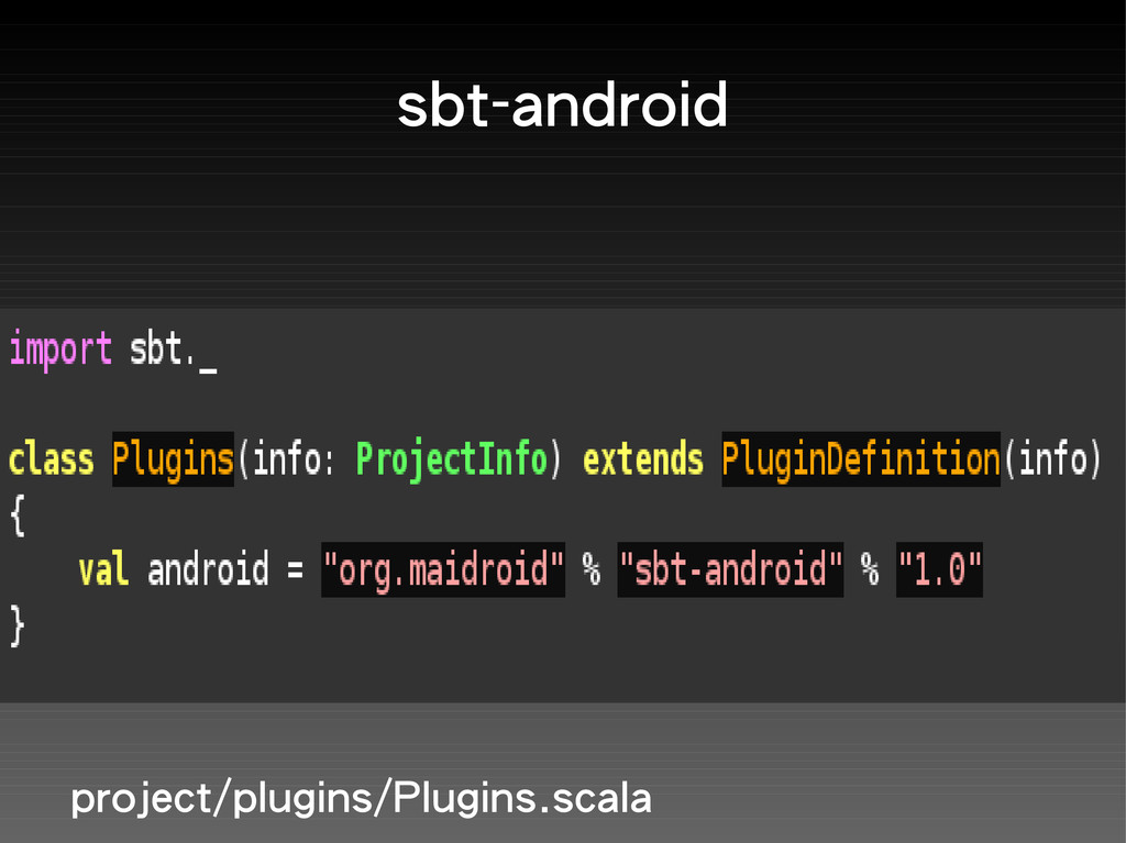 sbt-android project/plugins/Plugins.scala