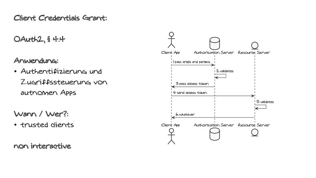 Client Credentials Grant: OAuth2, § 4.4 Anwendu...