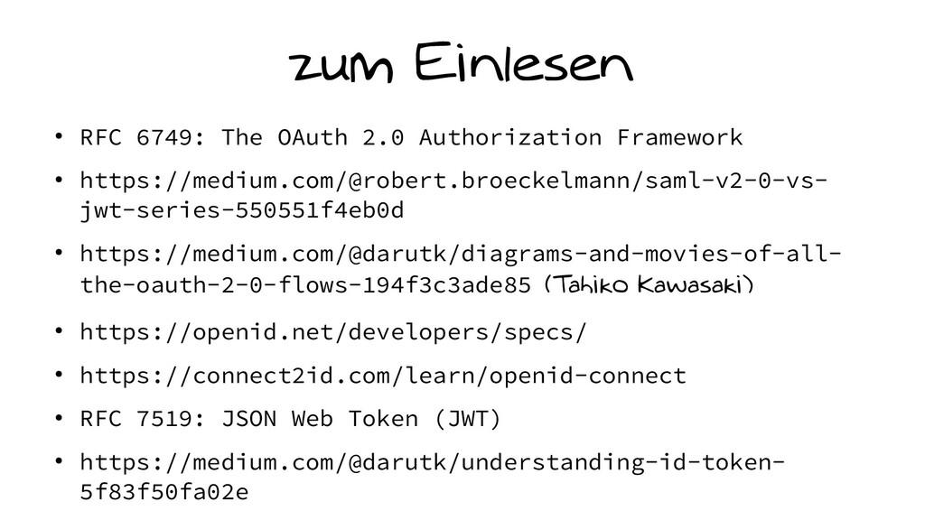 zum Einlesen ● RFC 6749: The OAuth 2.0 Authoriz...