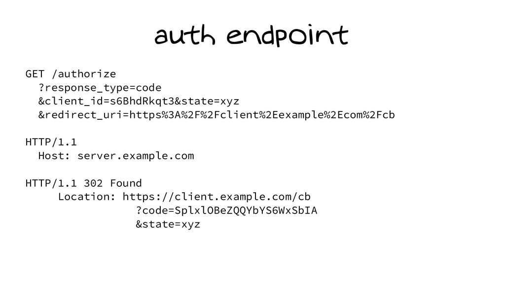 auth endpoint GET /authorize ?response_type=cod...