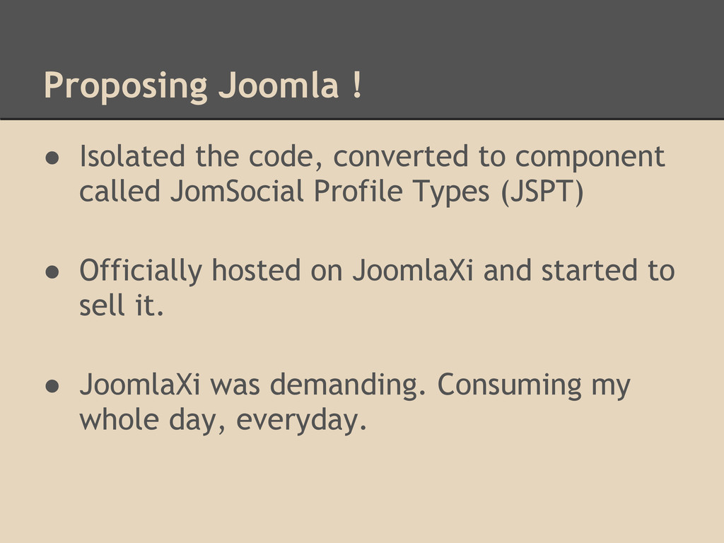 Proposing Joomla ! ● Isolated the code, convert...