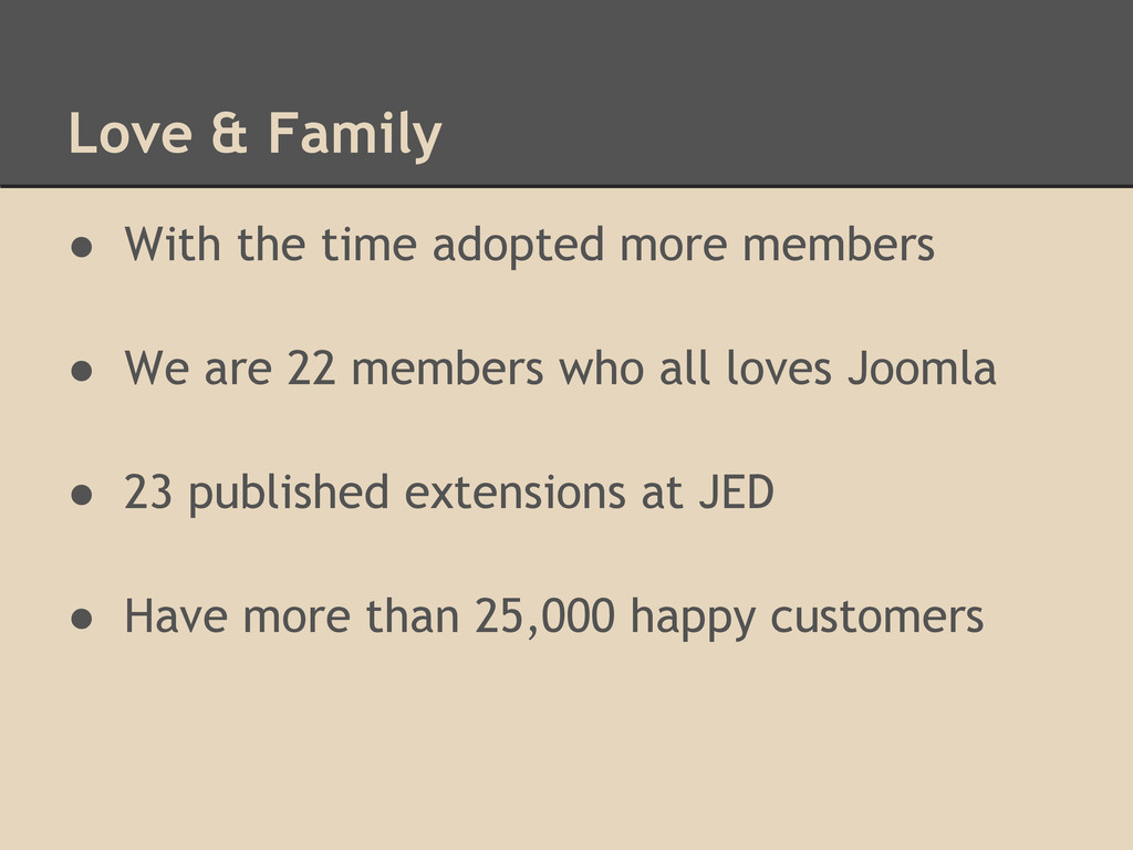 Love & Family ● With the time adopted more memb...