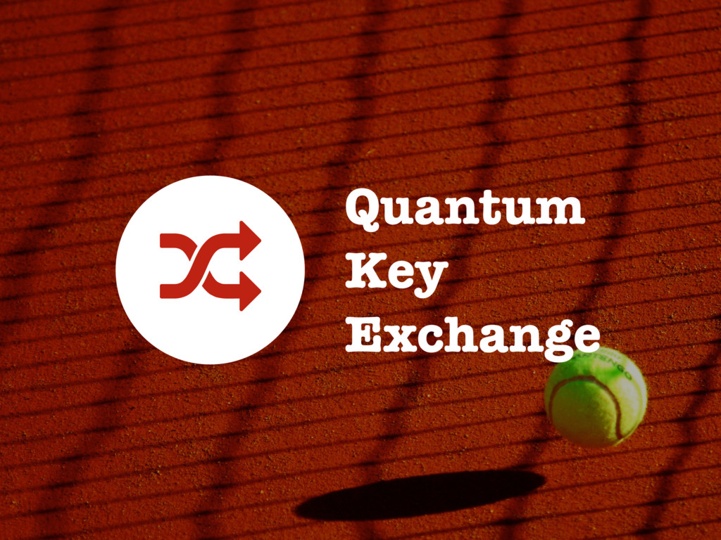 Quantum Key Exchange -