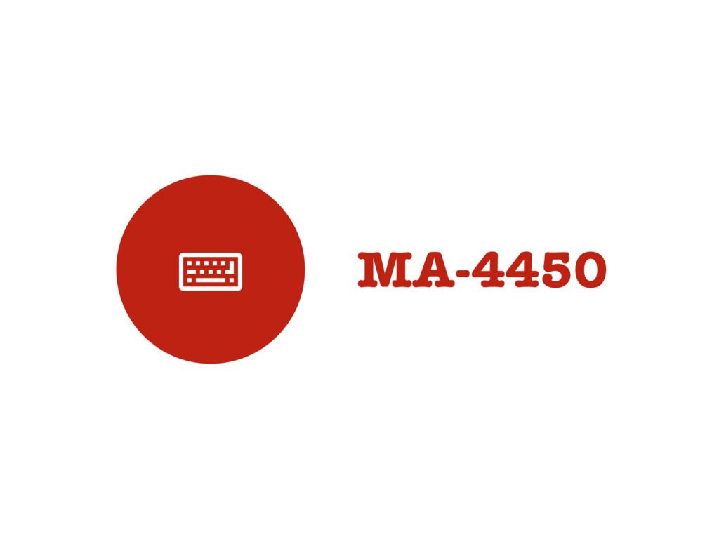 MA-4450 '
