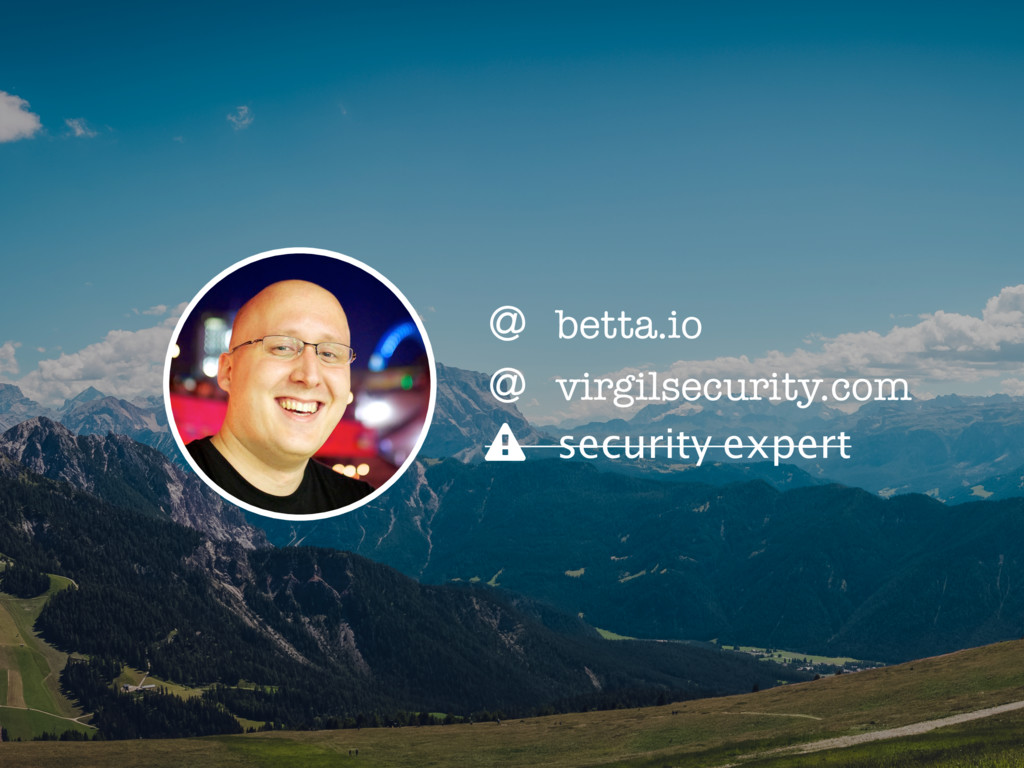 , security expert + virgilsecurity.com + betta....