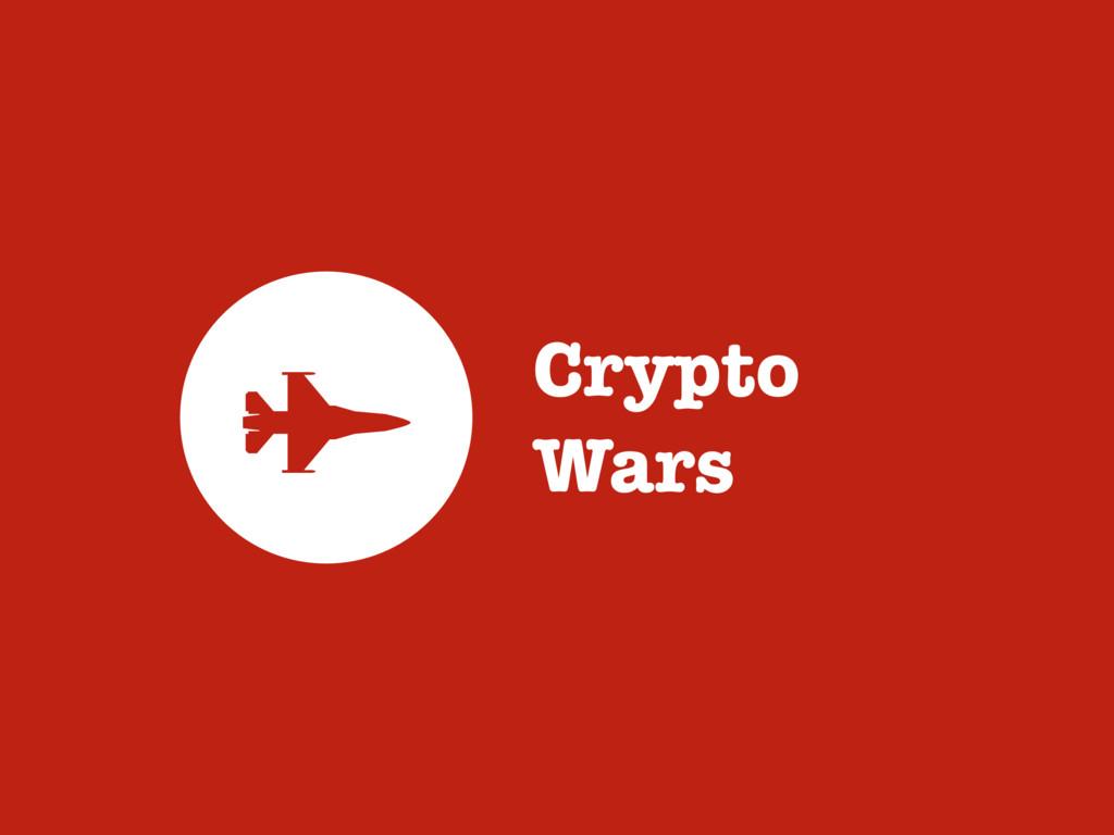 Crypto Wars 8