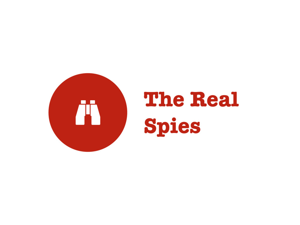 The Real Spies #