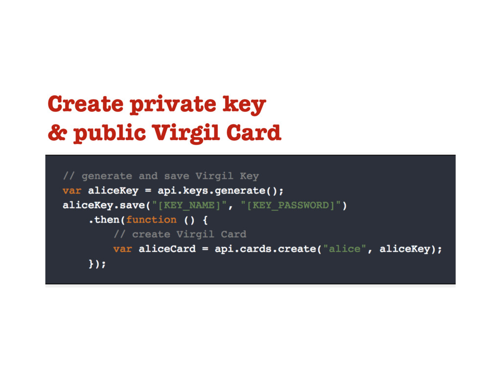 Create private key & public Virgil Card