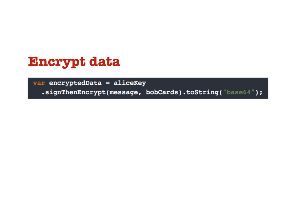 Encrypt data