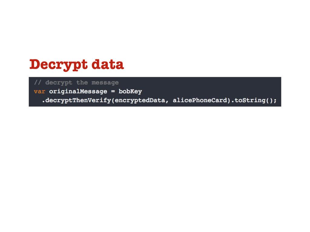 Decrypt data