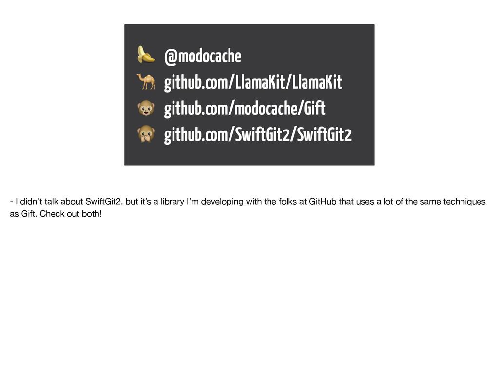 @modocache  github.com/LlamaKit/LlamaKit  git...