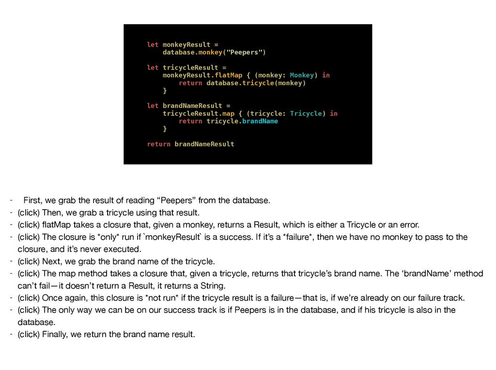 "let monkeyResult = database.monkey(""Peepers"") l..."