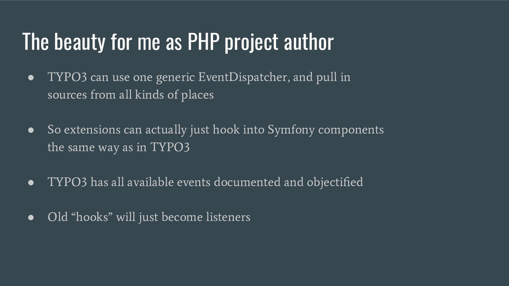 The beauty for me as PHP project author ● TYPO3...