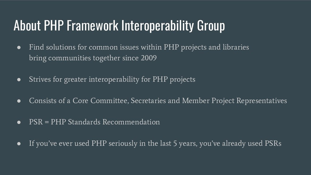 About PHP Framework Interoperability Group ● Fi...