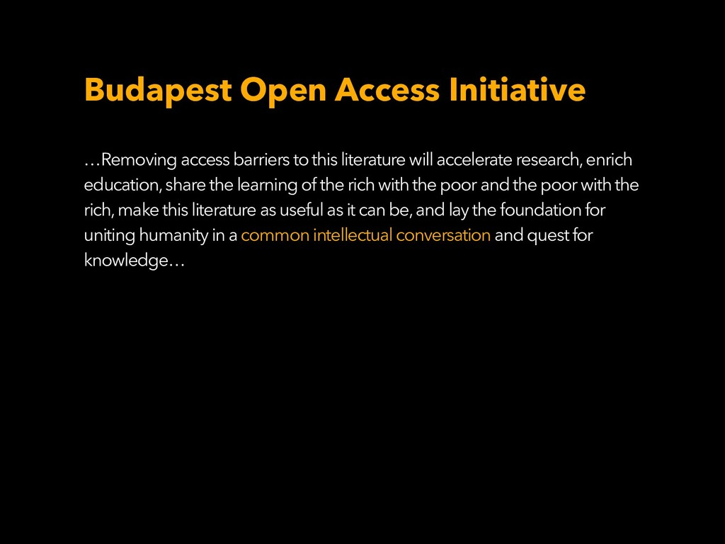 Budapest Open Access Initiative …Removing acces...