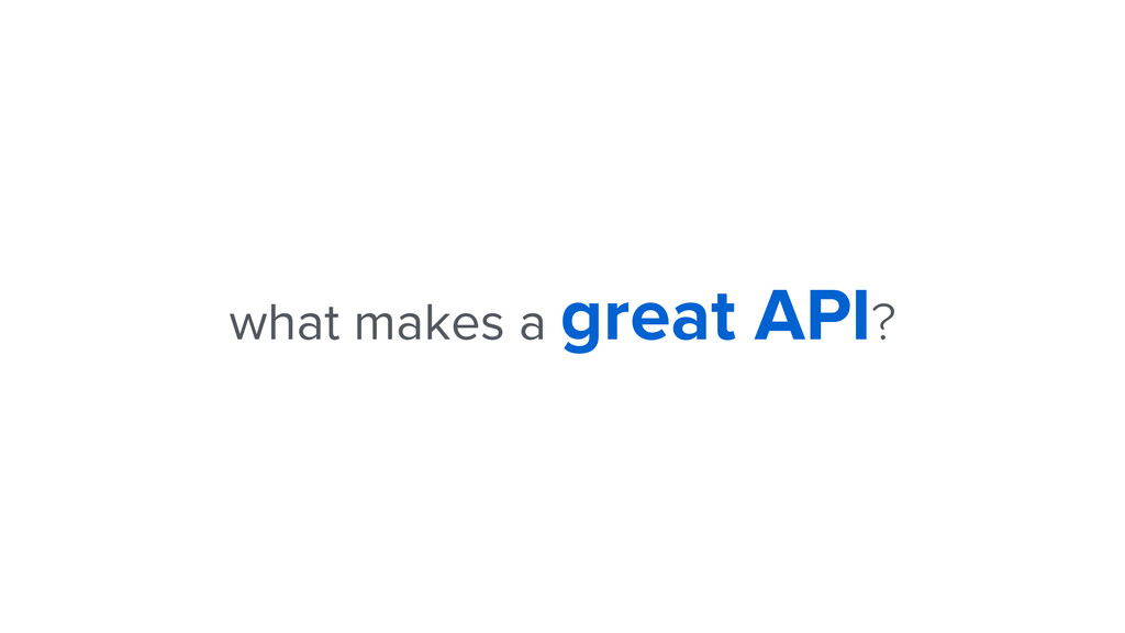 what makes a great API?