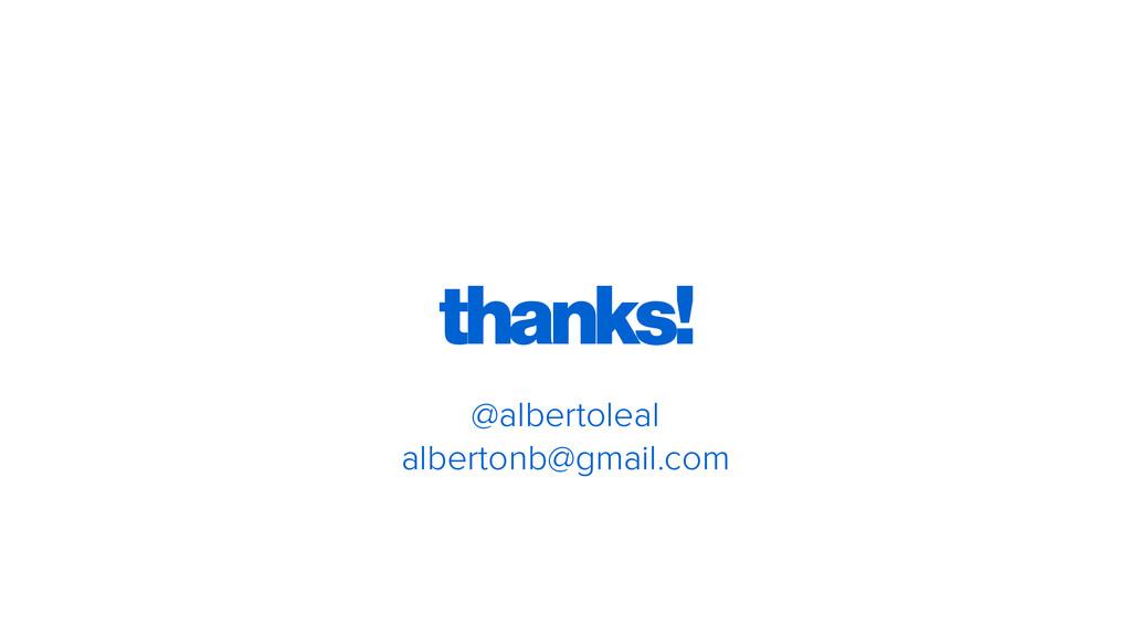 thanks! @albertoleal albertonb@gmail.com