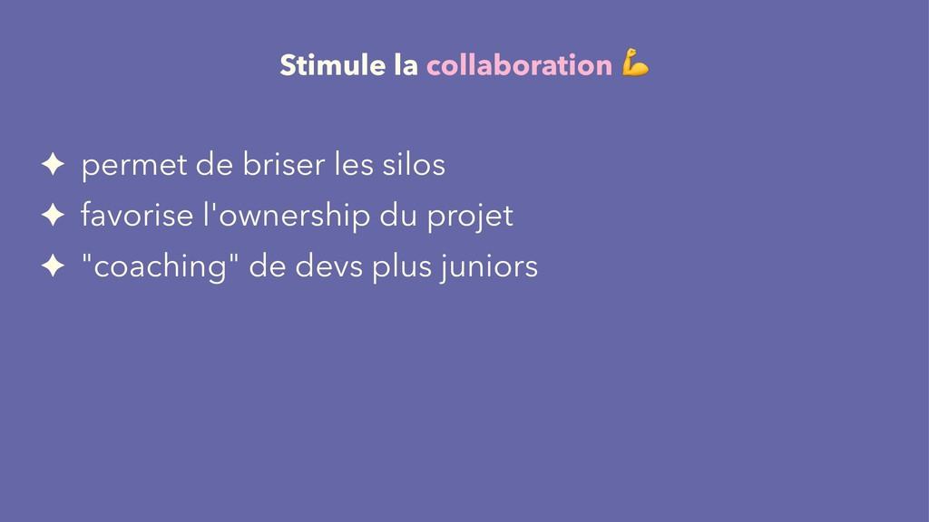 Stimule la collaboration ✦ permet de briser les...