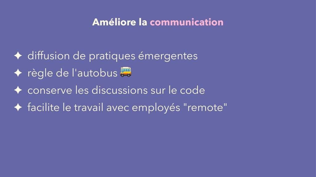 Améliore la communication ✦ diffusion de pratiq...
