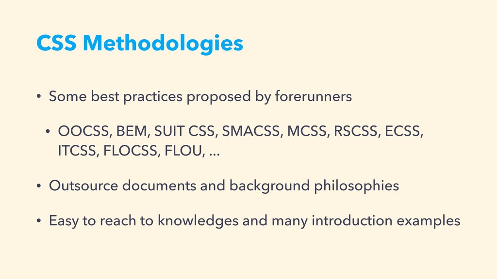 CSS Methodologies • Some best practices propose...
