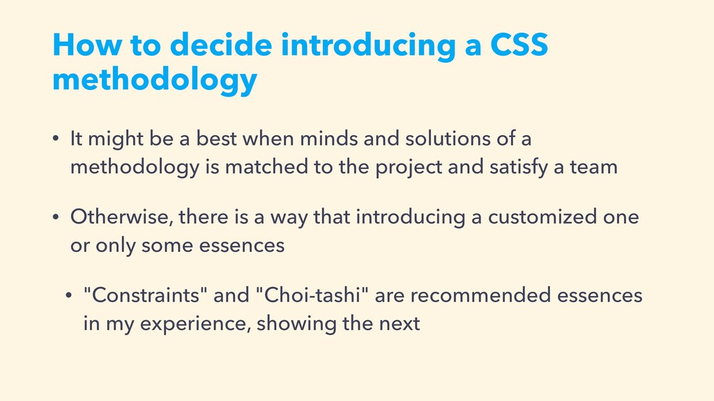 How to decide introducing a CSS methodology • I...