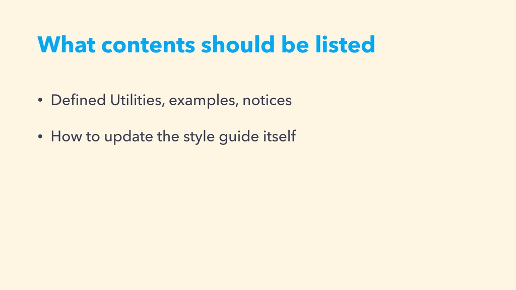 What contents should be listed • Defined Utiliti...