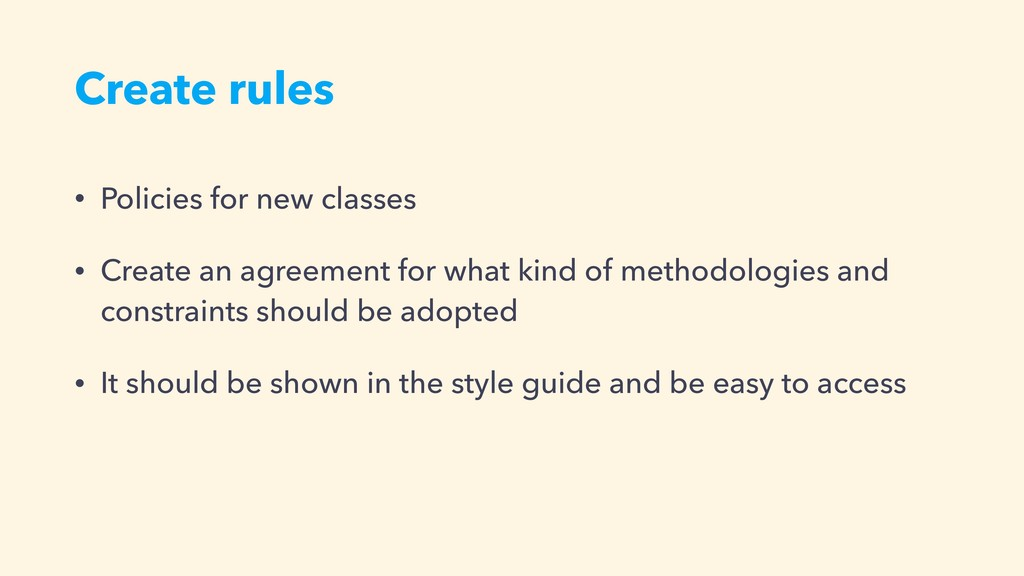 Create rules • Policies for new classes • Creat...