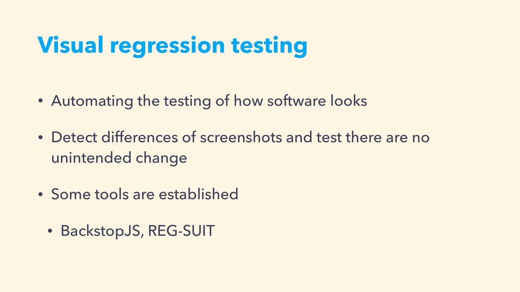 Visual regression testing • Automating the test...
