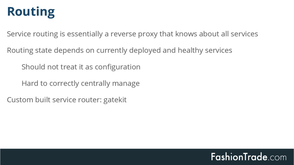 Service routing is essentially a reverse proxy ...