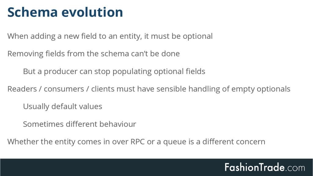 Schema evolution When adding a new field to an ...
