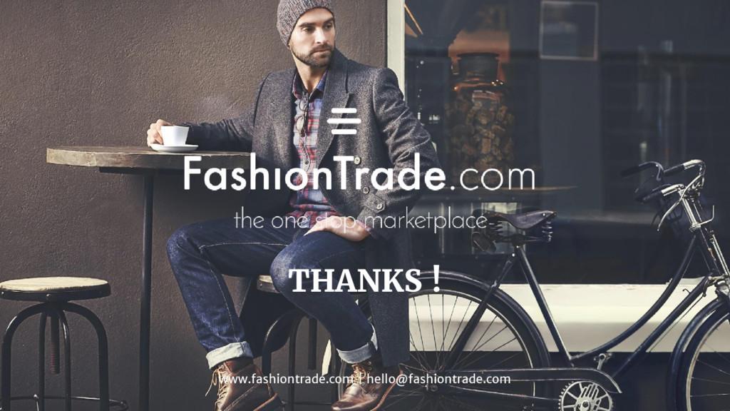 THANKS ! www.fashiontrade.com   hello@fashiontr...