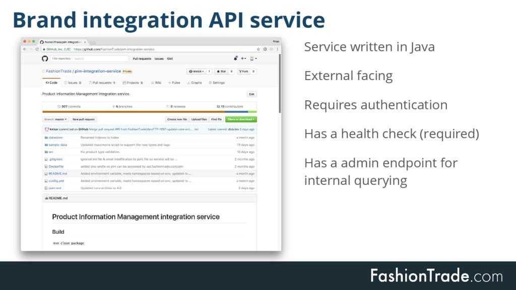 Service written in Java External facing Require...