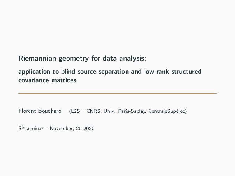 Riemannian geometry for data analysis: applicat...