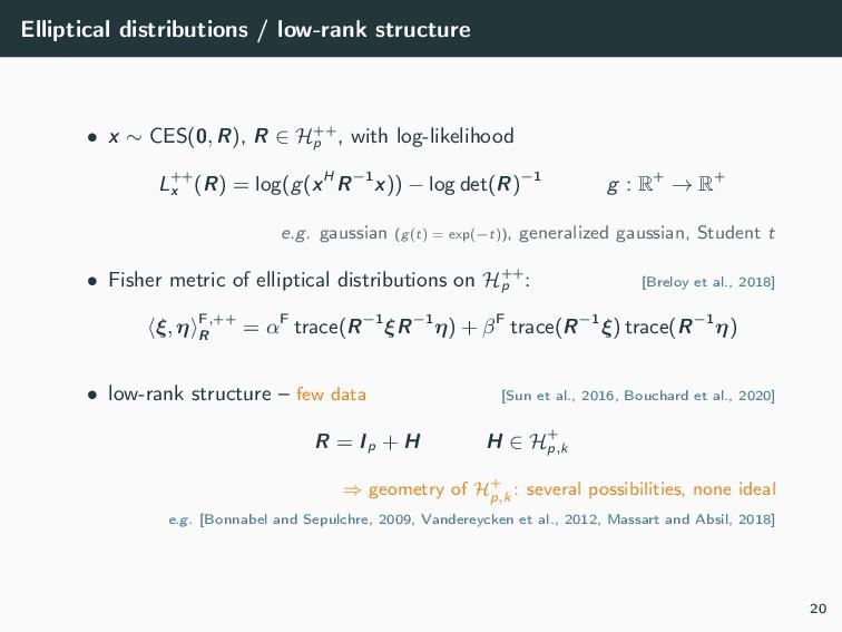 Elliptical distributions / low-rank structure •...