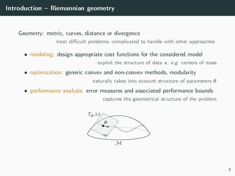 Introduction – Riemannian geometry Geometry: me...