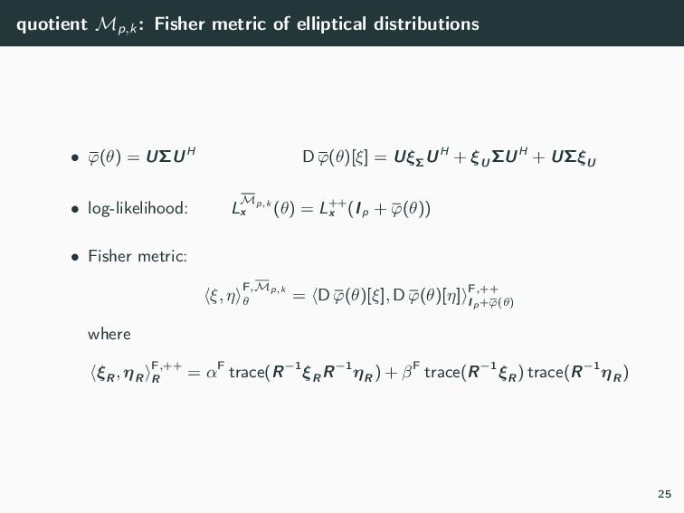 quotient Mp,k : Fisher metric of elliptical dis...