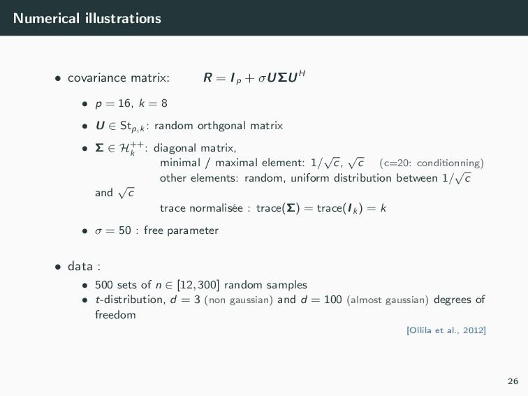 Numerical illustrations • covariance matrix: R ...